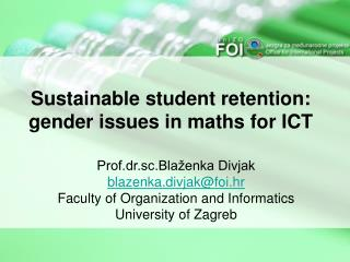 Sustainable student retention: gender issues in maths for ICT
