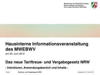 Seite 1 Tariftreue- und Vergabegesetz NRW D sseldorf, 20. Juni 2012