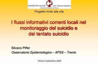 I flussi informativi correnti locali nel monitoraggio del suicidio e  del tentato suicidio