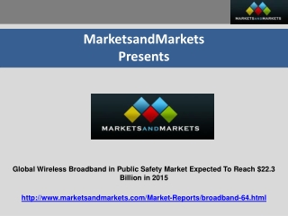 Global Wireless Broadband in Public Safety Market Expected T