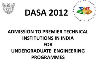 ADMISSION TO PREMIER TECHNICAL INSTITUTIONS IN INDIA  FOR  UNDERGRADUATE  ENGINEERING PROGRAMMES
