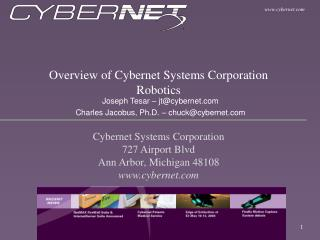 Overview of Cybernet Systems Corporation Robotics