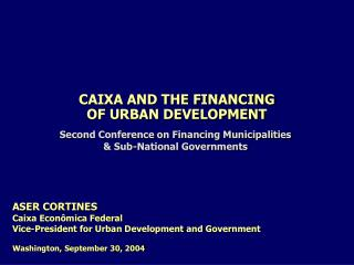 Brazil - overview Caixa modernizing municipal administration sanitation and infrastructure supporting municipalities mes