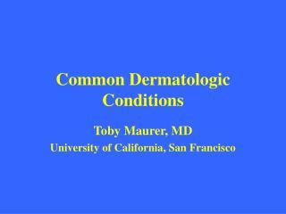 common dermatologic conditions