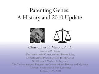 Patenting Genes: A History and 2010 Update