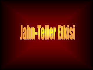 Jahn-Teller Etkisi