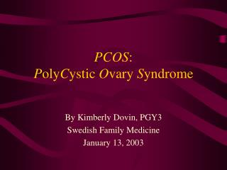 pcos: polycystic ovary syndrome