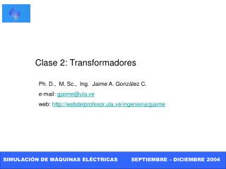 Clase 2: Transformadores