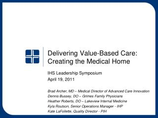 Delivering Value-Based Care: Creating the Medical Home