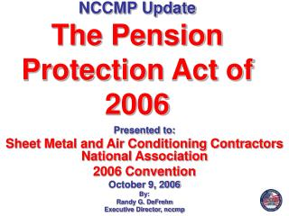 NCCMP Update The Pension Protection Act of 2006