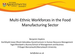 Multi-Ethnic Workforces in the Food Manufacturing Sector