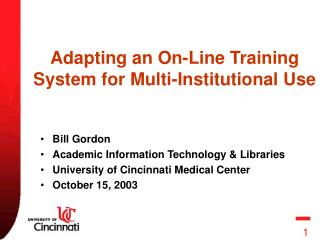 Adapting an On-Line Training System for Multi-Institutional Use