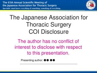 The Japanese Association for Thoracic Surgery COI Disclosure
