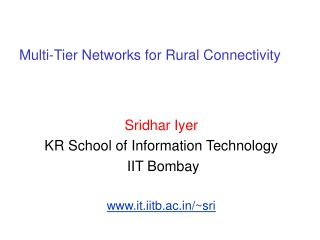 Multi-Tier Networks for Rural Connectivity