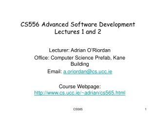 CS556 Advanced Software Development Lectures 1 and 2