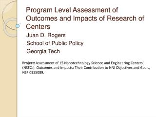 Program Level Assessment of Outcomes and Impacts of Research of Centers