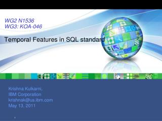 WG2 N1536 WG3: KOA-046  Temporal Features in SQL standard
