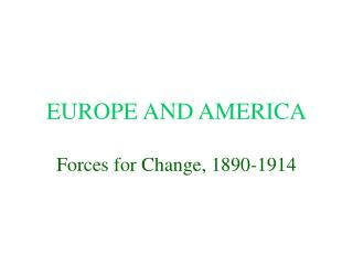EUROPE AND AMERICA