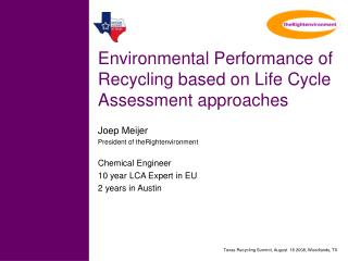 Environmental Performance of Recycling based on Life Cycle Assessment approaches