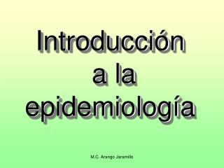 Introducci n  a la epidemiolog a