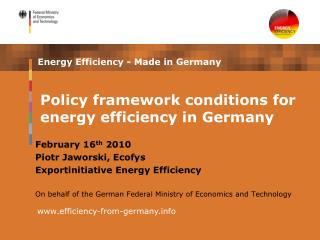 February 16th 2010 Piotr Jaworski, Ecofys Exportinitiative Energy Efficiency  On behalf of the German Federal Ministry o