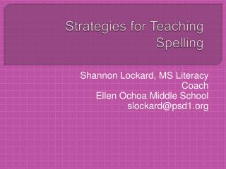 Strategies for Teaching Spelling