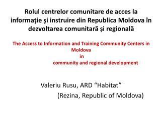 Rolul centrelor comunitare de acces la informatie si instruire din Republica Moldova  n dezvoltarea comunitara i regiona