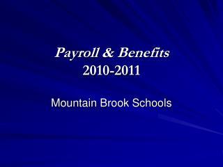 Payroll  Benefits 2010-2011