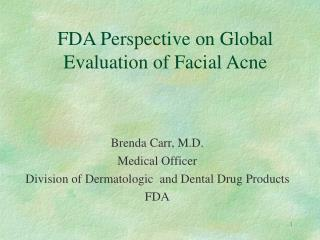 fda perspective on global evaluation of facial acne