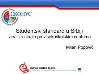 Studentski standard u Srbiji  analiza stanja po visoko kolskim centrima