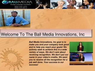 Ball Media Innovations, Inc