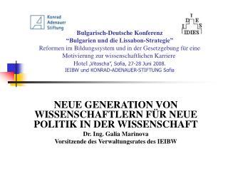 Bulgarisch-Deutsche Konferenz   Bulgarien und die Lissabon-Strategie  Reformen im Bildungssystem und in der Gesetzgebung