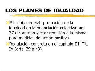 LOS PLANES DE IGUALDAD