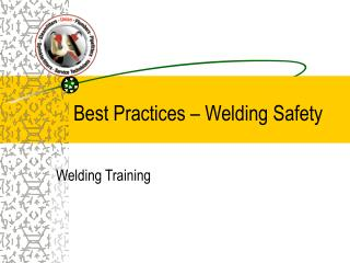 Best Practices   Welding Safety