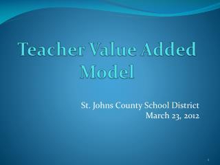 Teacher Value Added Model