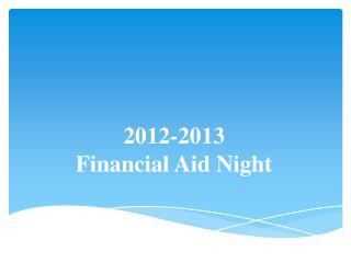 2012-2013 Financial Aid Night