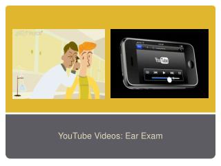 YouTube Videos: Ear Exam