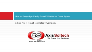 How to Design Eye Catchy Travel Website for Travel Agents