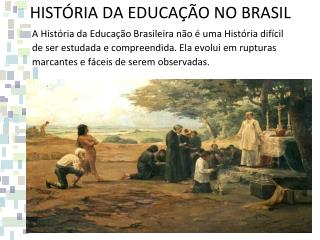 HIST RIA DA EDUCA  O NO BRASIL