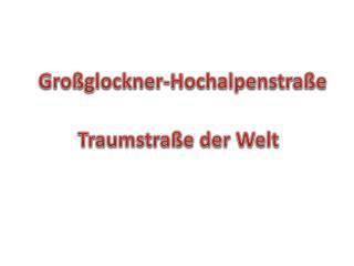 Gro glockner-Hochalpenstra e