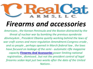 Firearms and Accessories