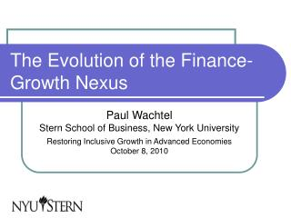 The Evolution of the Finance-Growth Nexus