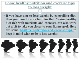 Some Healthy Nutrition and Exercise Tips to Loss
