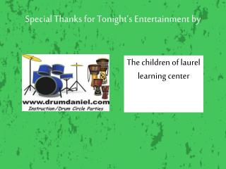 Special Thanks for Tonight s Entertainment by