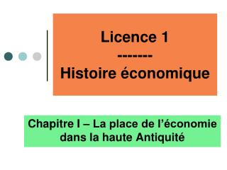 Licence 1 ------- Histoire  conomique