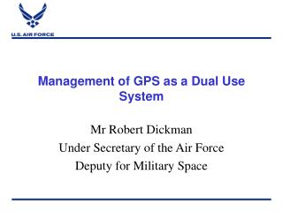 Management of GPS as a Dual Use System