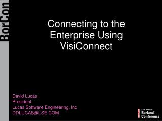 Connecting to the Enterprise Using VisiConnect