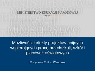 20 stycznia 2011 r., Warszawa