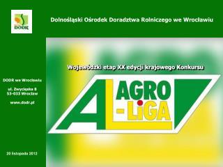 DODR we Wroclawiu  ul. Zwycieska 8 53-033 Wroclaw  dodr.pl