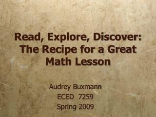 Read, Explore, Discover: The Recipe for a Great  Math Lesson